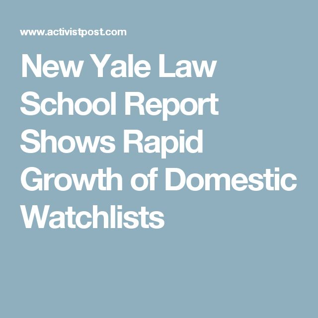 New Yale Law School Report Shows Rapid Growth of Domestic Watchlists