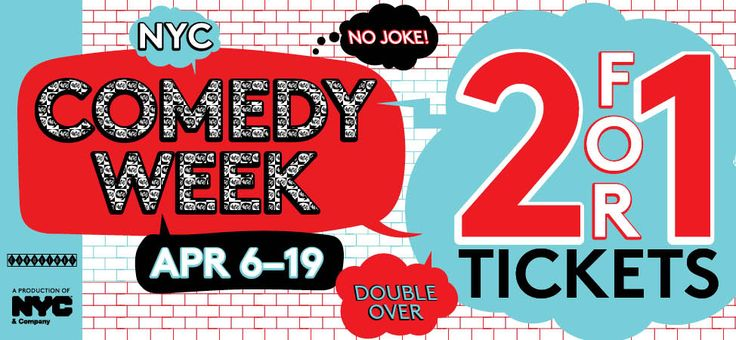 NYC Comedy Week - 2-for-1 Tickets to New York Comedy Shows / nycgo.com
