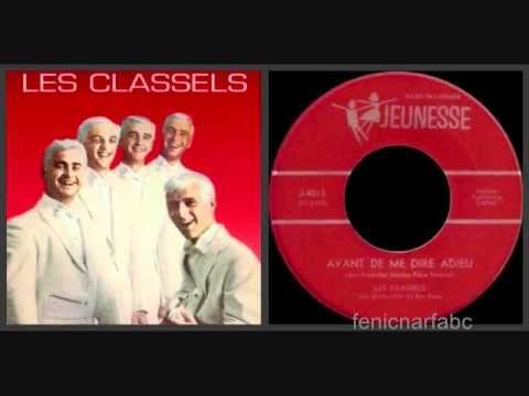 """Les Classels - """"Avant de me dire adieu"""" (1964) (avec paroles) (+playlist)"""