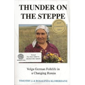 Thunder on the Steppe: Volga German Folklife in a Changing Russia