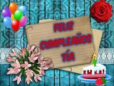 Frases de Feliz Cumpleaños Tía - Felicitaciones Para mi Tía Querida - YouTube