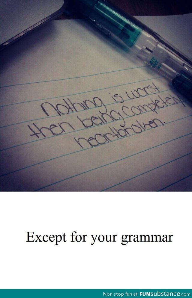 The sentiment is lost when it is this bad ;) Grammar Nazi's unite!