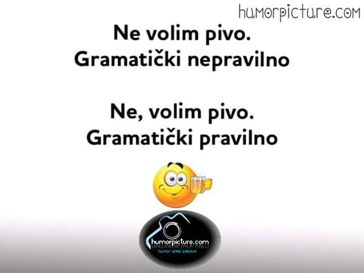 Gramatika #gramatika #nevolimpivo #pivo #piva #humor #šale #vicevi #smiješneslike Smiješne slike i vicevi na humorpicture.com - http://humorpicture.com/gramatika-gramatika-nevolimpivo-pivo-piva-humor-sale-vicevi-smijesneslike-smijesne-slike-i-vicevi-na-humorpicture-com/