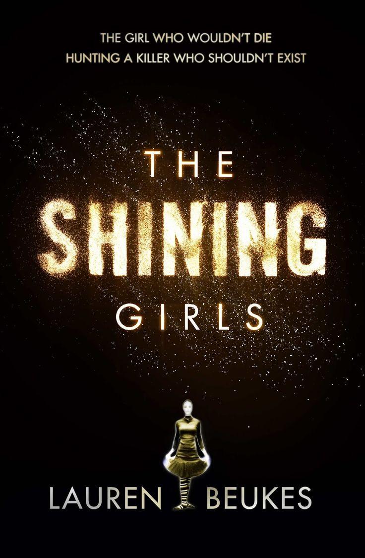 Donde acaba el infinito: The Shining Girls (Las Luminosas) - Lauren Beukes [Reseña]
