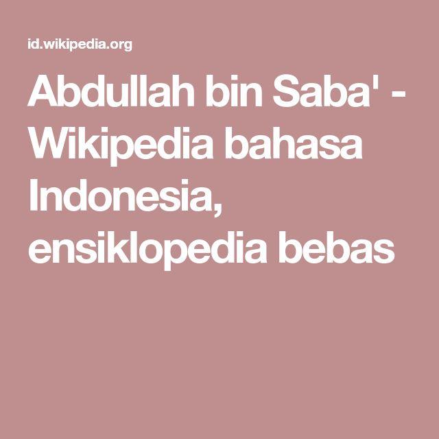 Abdullah bin Saba' - Wikipedia bahasa Indonesia, ensiklopedia bebas