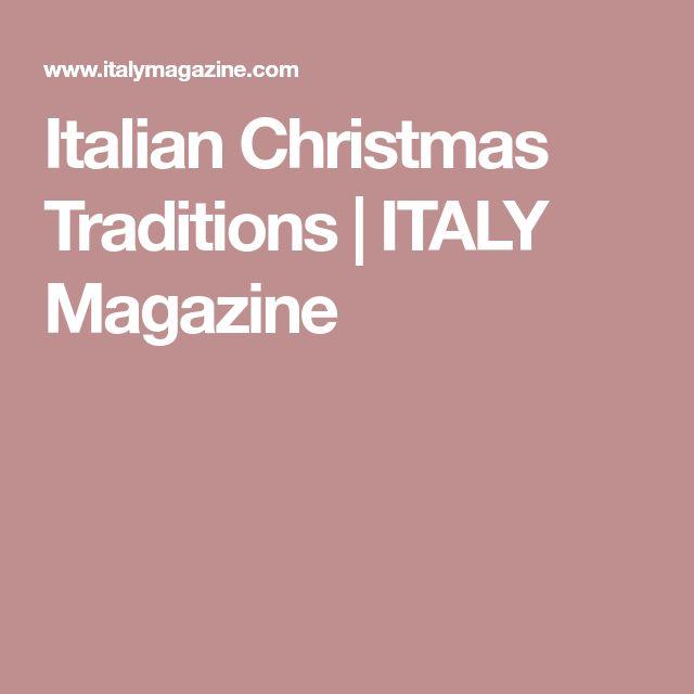 Italian Christmas Traditions | ITALY Magazine