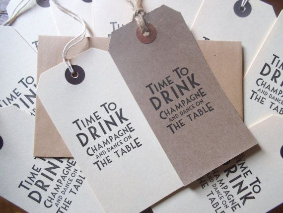 10 vintage deco ivory or buff 'Time to drink champagne and dance on the table' tags,wedding,save the date,birthday invitations