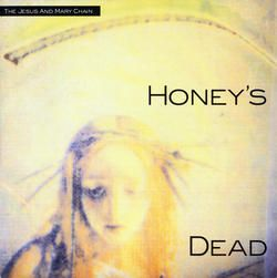 The Jesus And Mary Chain - Honey's Dead (Gold Vinyl)