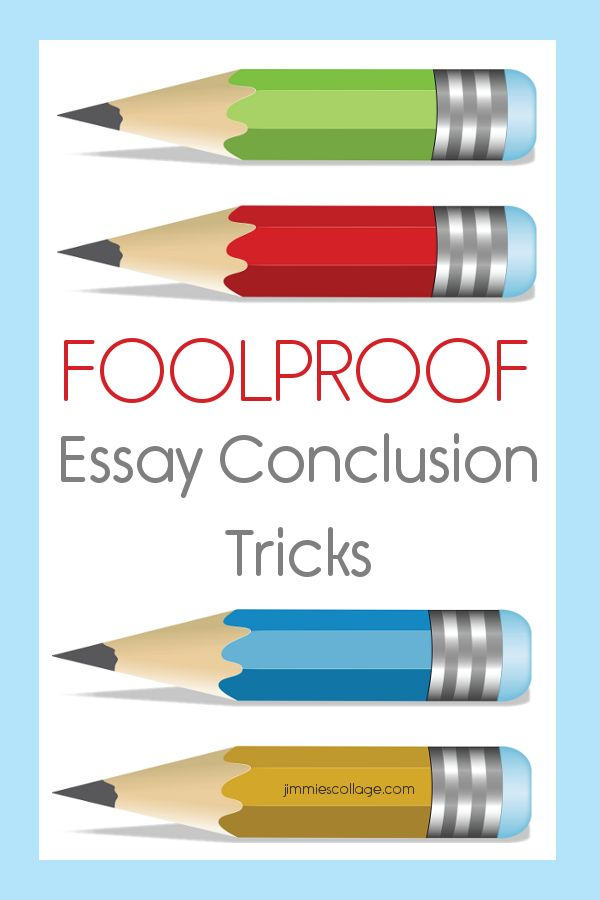 Foolproof Essay Conclusion Tricks Repinned by Chesapeake College Adult ...