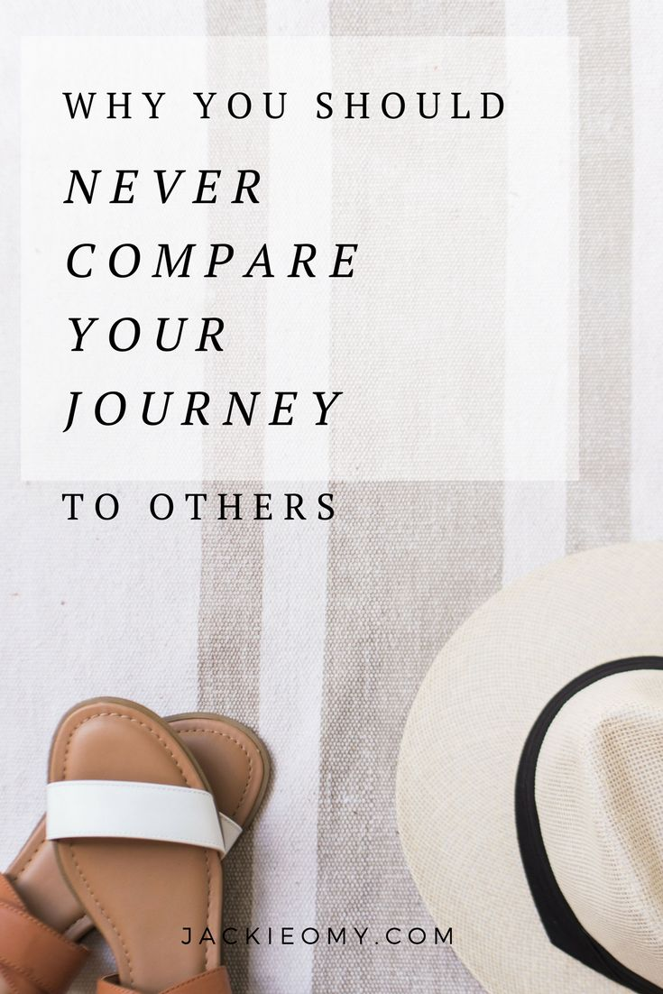 Why You Should Never Compare Your Journey To Others