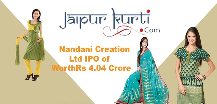 Nandani Creation Ltd is coming with Initial Public offering (IPO). The Initial Public Offering (IPO) is of worth Rs 4.04 crore. The initial public offering (IPO) starts on 28 September, 2016.