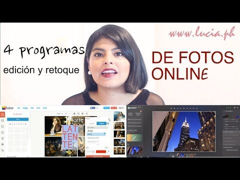 4 PROGRAMAS para editar/retocar FOTOS ONLINE/ (✩LUCIA✩) - YouTube