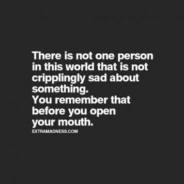 Be thoughtful of others