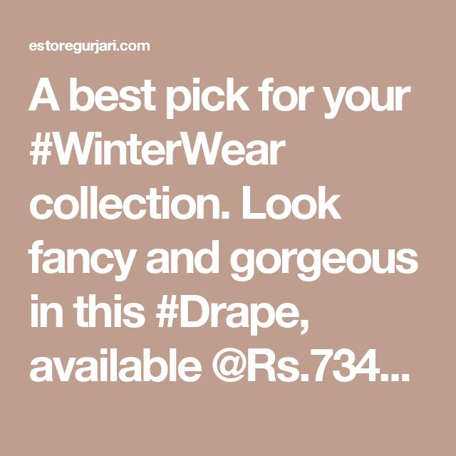 A best pick for your #WinterWear collection. Look fancy and gorgeous in this #Drape, available @Rs.7345/- only!  #Woolen #Embroidered