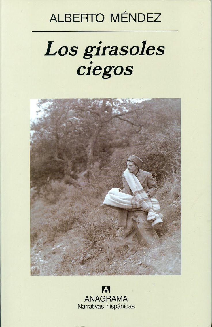 """""""Los girasoles ciegos de Alberto Méndez"""" en http://iraultzaaskerria.com/blog/los-girasoles-ciegos-de-alberto-mendez/"""