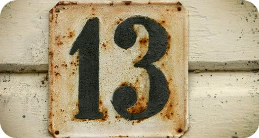 Symbolic Meaning of Number Thirteen:      Ascension, Resurrection, Enlightenment, Totality, Completion, Power, Realization, Attainment, Femininity, Magic, Psyche, Emotion, Creation, Completion, Order, Advancement, Mystery, Beginnings, Initiation, Solidarity, Unity, Birth, Incorruptible nature, Purity, Integrity, Transition, Change, Inevitability