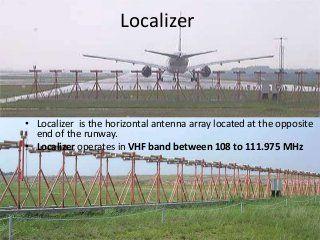 Instrument landing system (ils)