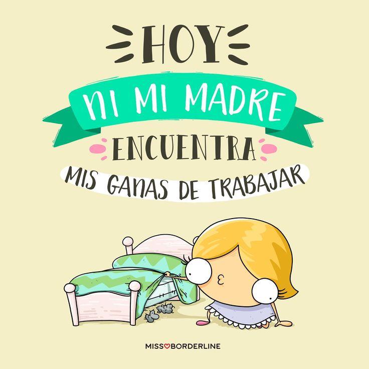 Hoy ni mi madre encuentra mis ganas de trabajar! #funny #humor #divertidas #graciosas
