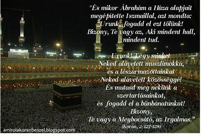Amiről a Korán beszél: Tanulság Ibrahim próféta عليه السلام fohászából