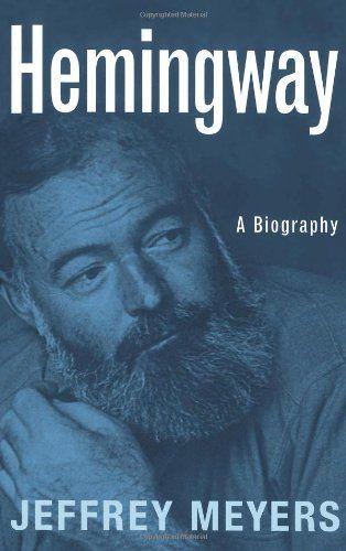 Hemingway: A Biography by Jeffrey Meyers http://www.amazon.co.uk/dp/0306808900/ref=cm_sw_r_pi_dp_ty73ub0DAVR55