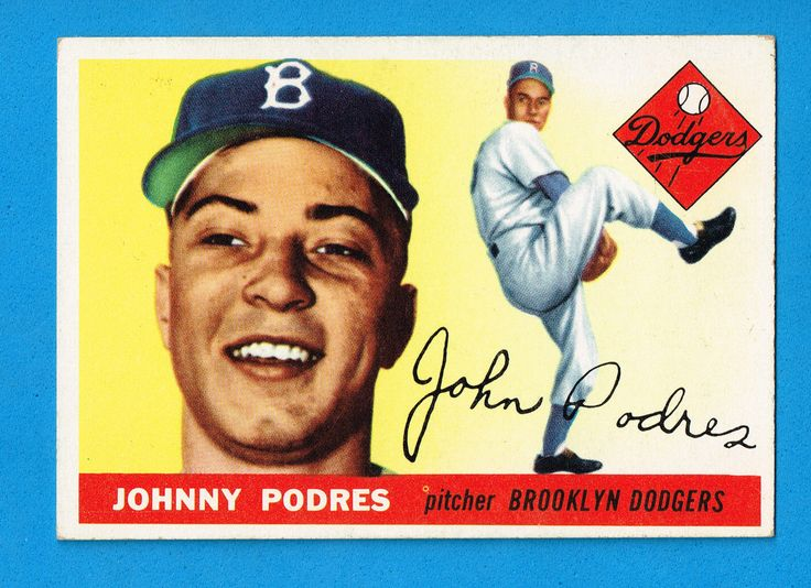 1955 TOPPS #25 JOHNNY PODRES DODGERS CARD