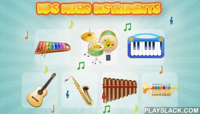 Kids Music Instruments Sounds  Android App - playslack.com ,  Laat uw kind maken muziek op je telefoon of tablet . Het is leuk voor peuters en kinderen te gaan zitten en te leren hoe je muziekinstrumenten spelen met authentieke geluiden . Gebruik je vingers om kleurrijke instrumenten zoals kinderen xylofoon , drumstel , piano en akoestische gitaar spelen . In tegenstelling tot echte drums het geluidsniveau daadwerkelijk kan worden afgewezen , dat is iets wat moeders en vaders zullen…
