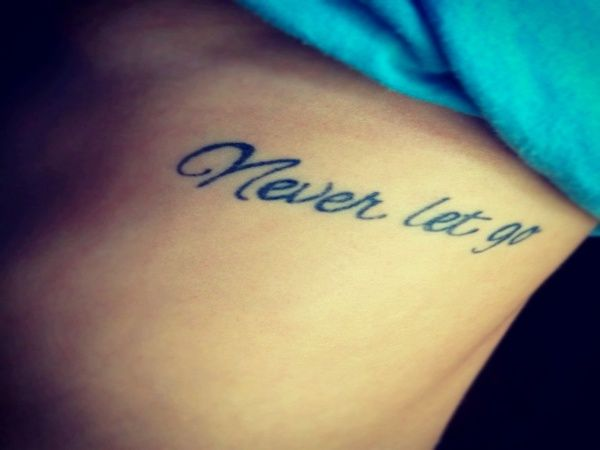 "Titanic Quote Tattoo: ""Never let go"" ❤️ >> Never let go of the promises you give one another..."