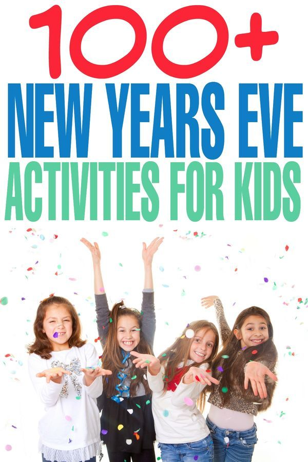 100+ New Years Eve Activities for Kids