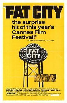 Fat City. Stacy Keach, Jeff Bridges, Susan Tyrrell, Candy Clark. Directed by John Huston. 1972