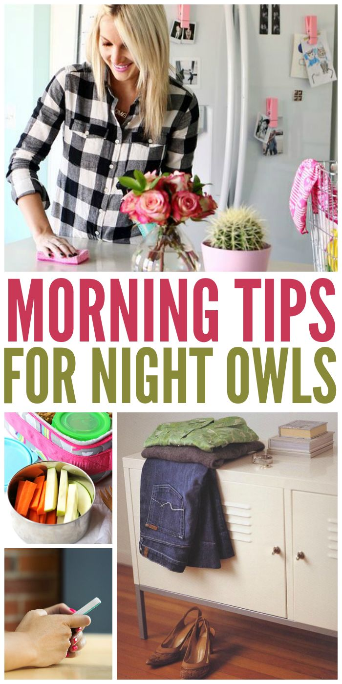 Morning Tips for Night Owls- that's me!