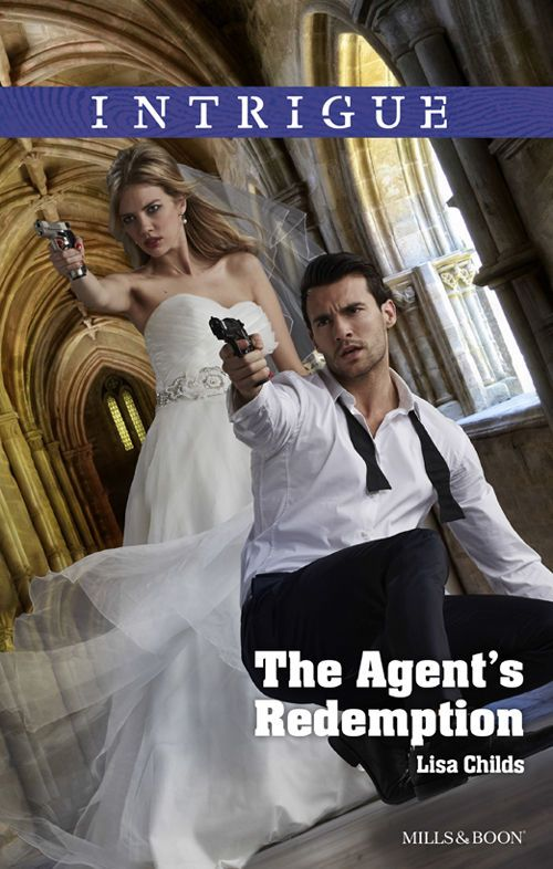 Mills & Boon : The Agent's Redemption (Special Agents at the Altar Book 4), Lisa Childs - Amazon.com