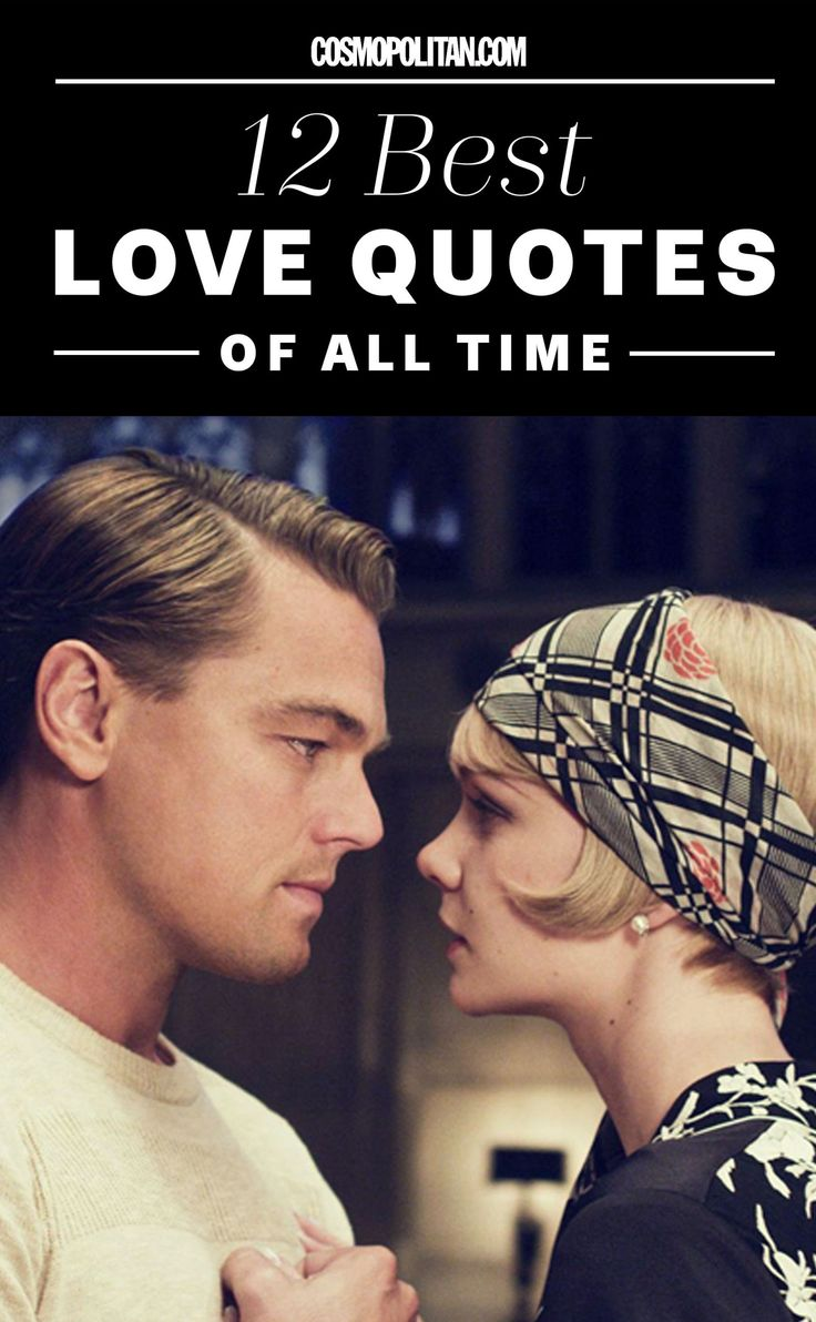 12+Best+Love+Quotes+Of+All+Time  - Cosmopolitan.com