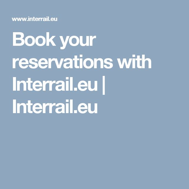 Book your reservations with Interrail.eu | Interrail.eu