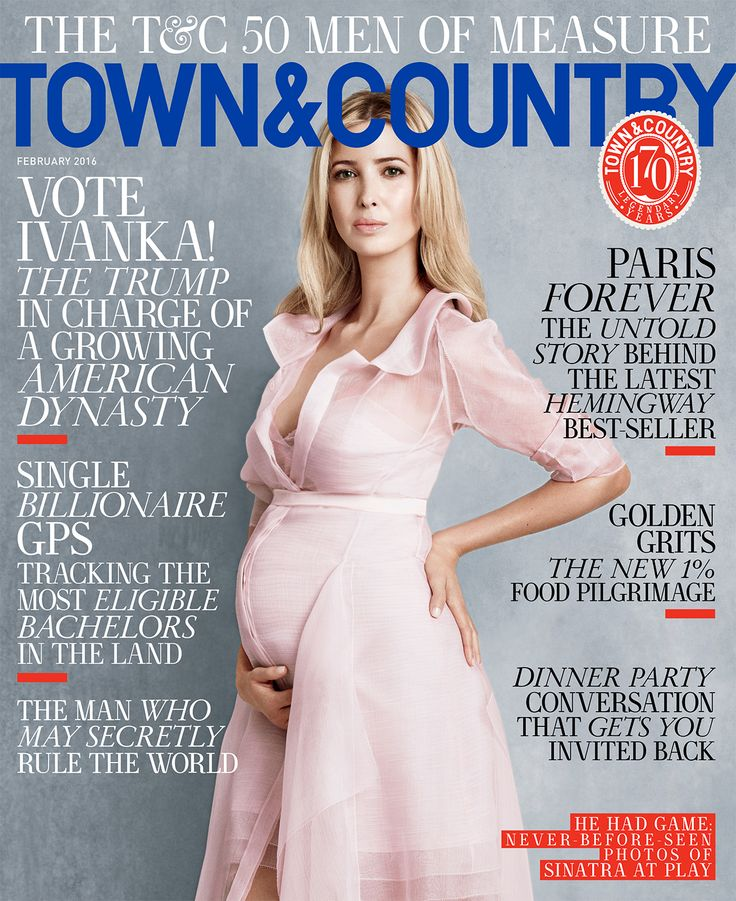 See Ivanka On the Cover of Town & Country — Ivanka Trump