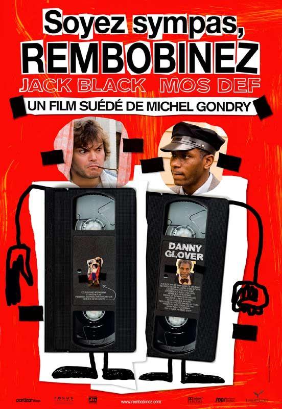 Découvrez l'affiche du film Soyez sympas, rembobinez réalisé par Michel Gondry avec Jack Black, Yasiin Bey.