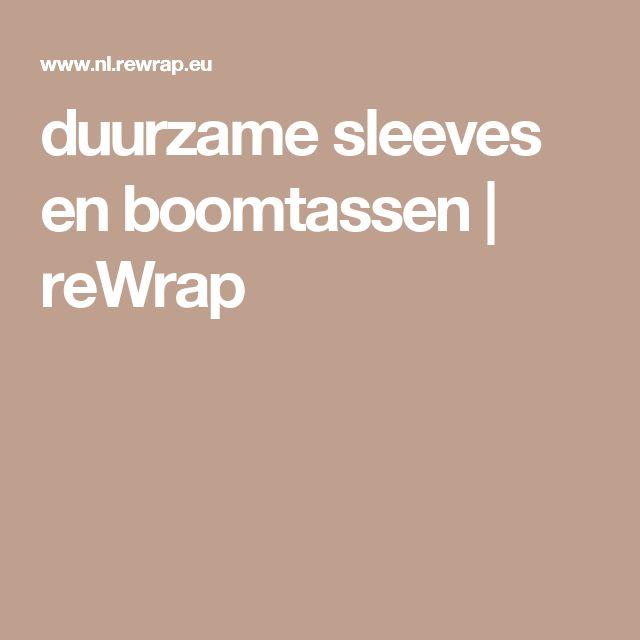 duurzame sleeves en boomtassen | reWrap