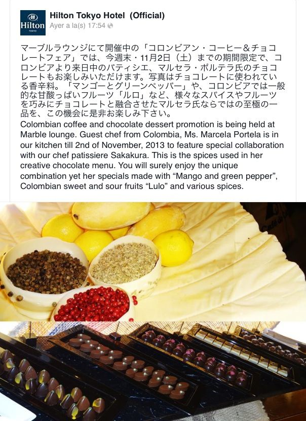 Invitación del Hilton de Tokio para conocer el trabajo de Marce con el chocolate.  Estará en Japón hasta el 2 de noviembre.