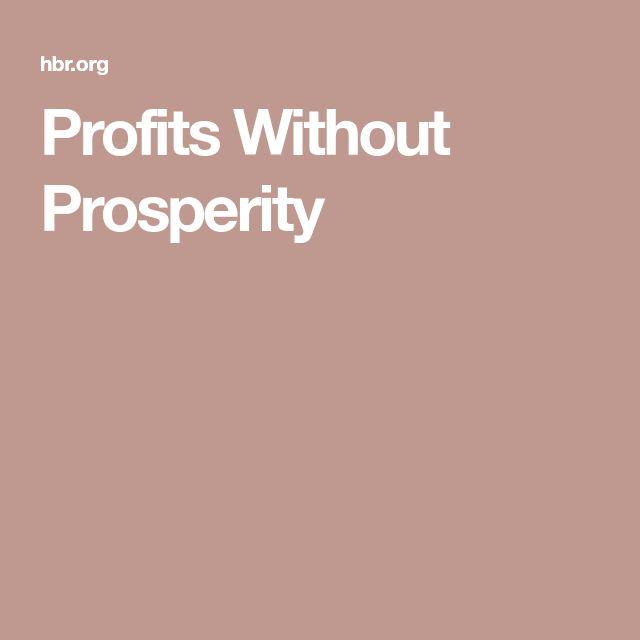 Profits Without Prosperity