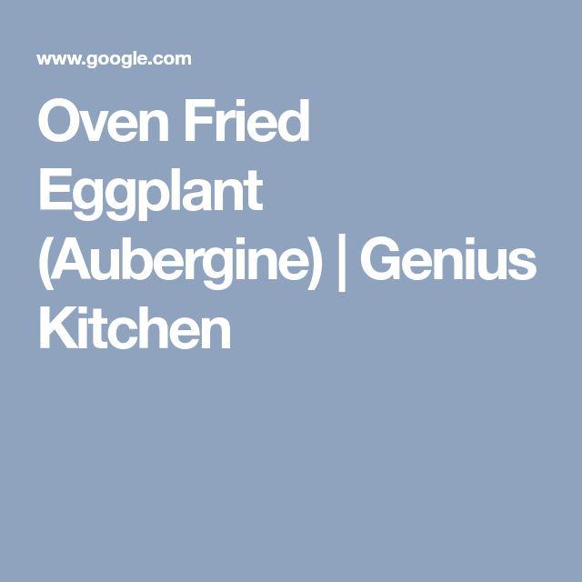 Oven Fried Eggplant (Aubergine) | Genius Kitchen
