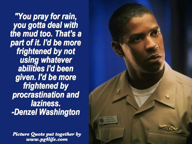 Denzel Washington Quotes Pleasing Best 25 Denzel Washington Quotes Ideas On Pinterest  Make A