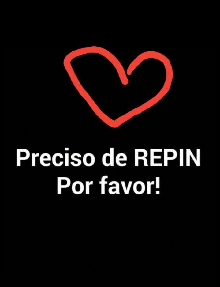 Preciso de #REPIN
