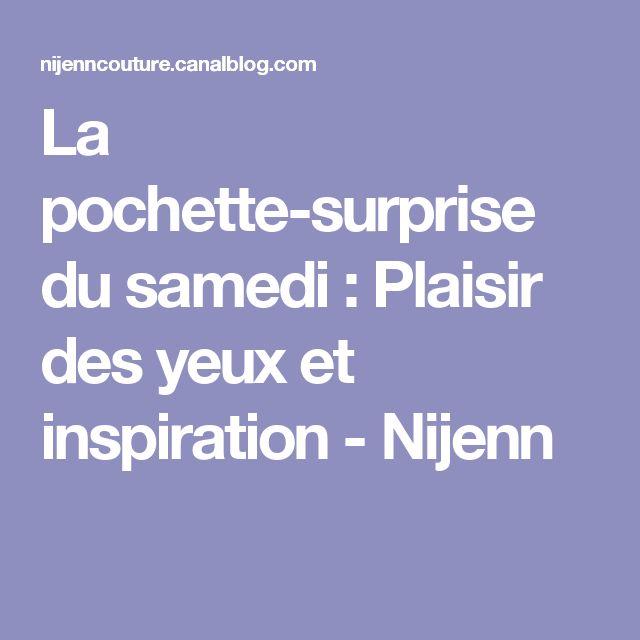 La pochette-surprise du samedi : Plaisir des yeux et inspiration - Nijenn