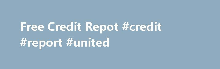 Free Credit Repot #credit #report #united http://credit.remmont.com/free-credit-repot-credit-report-united/  #free credit repot # Canada credit report free Bangor The Fair Credit Reporting Act (FCRA) promotes the accuracy and privacy Read More...The post Free Credit Repot #credit #report #united appeared first on Credit.