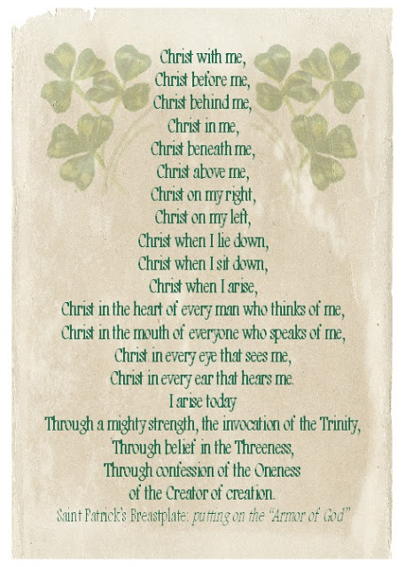 St. Patrick's Breastplate, also known as The Lorica (the cry of the deer)