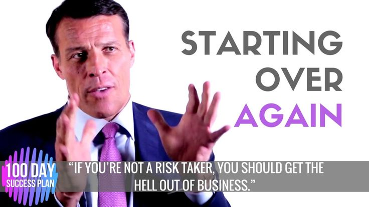 Tony Robbins: STARTING OVER (best entrepreneurs advice)