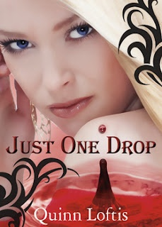 Just One Drop {Grey Wolves Series ~ Book 3} by Quinn Loftis