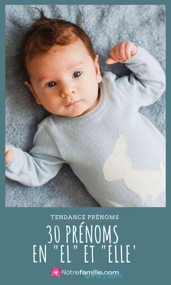 Diaporama 30 Prenoms En El Ou Elle Pour Il Ou Elle Prenom Garcon Prenom Prenom Fille Original