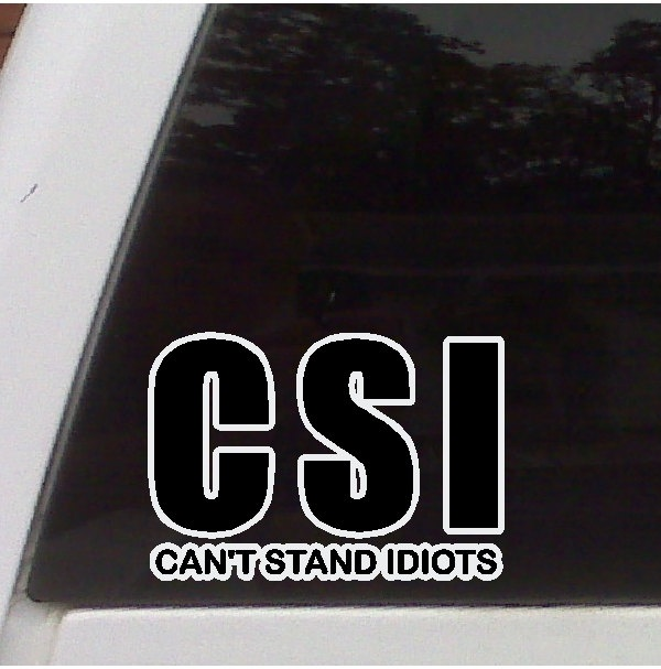 Csi funny car decal funny sticker