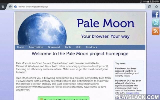 Pale Moon Web Browser  Android App - playslack.com ,  Pale Moon is a web browser based on Mozilla Community code and the Gecko rendering engine.Pale Moon has seen several years of development on desktop and aims to provide a similar experience on mobile devices and tablets through the Pale Moon for Android builds.Please note that Pale Moon is in no way affiliated with the Mozilla Corporation and follows its own independent development and release schedule.Please note that Pale Moon for…