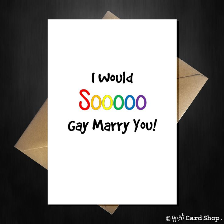 Funny Greetings Card - I Would So Gay Marry You - Friendship LGBT Gay Lesbian Love